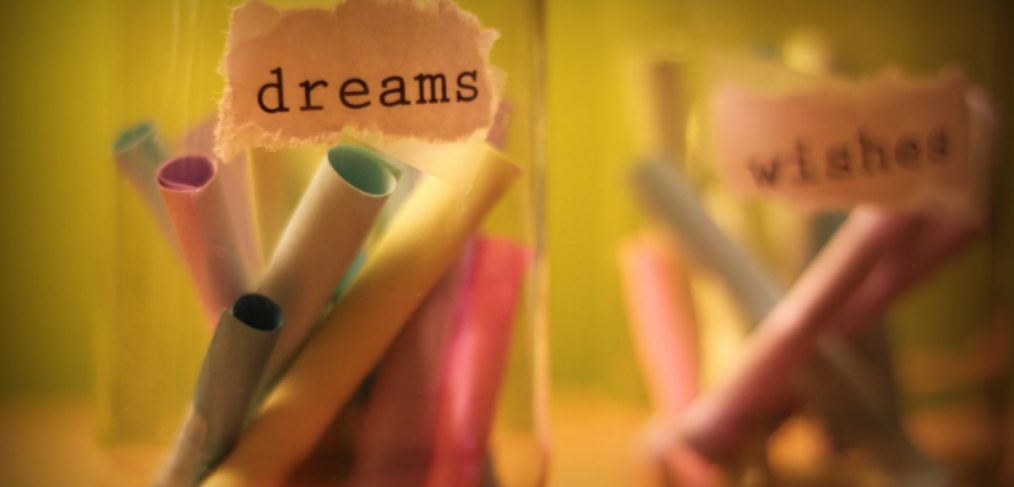 dreams and wishes